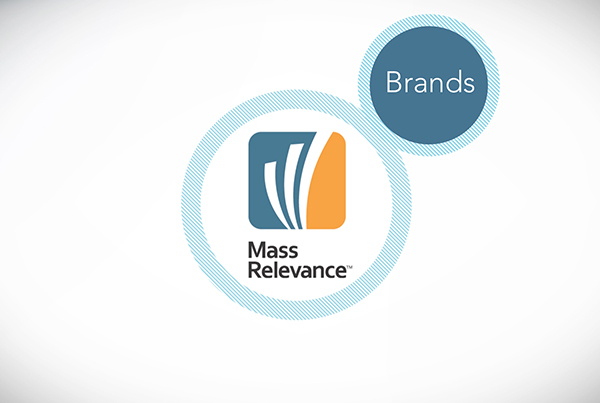 Mass Relevance – Brands